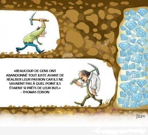 Malheureusement, plusieurs personnes abandonnent lorsqu'ils sont sur le point d'arriver à une étape déterminante de leur cheminement!